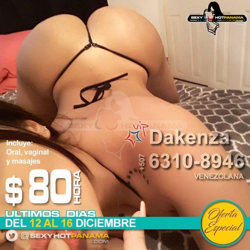 Dakenza 6310-8946 *VIP* ¡Ultimos Días! - oferta-especial, vip, venezolanas